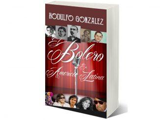 El Bolero en América Latina por Rodulfo González
